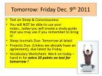 tomorrow friday dec 9 th 2011