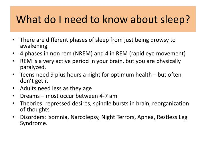 What do I need to know about sleep?