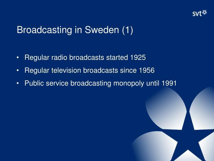 Broadcasting in Sweden (1)
