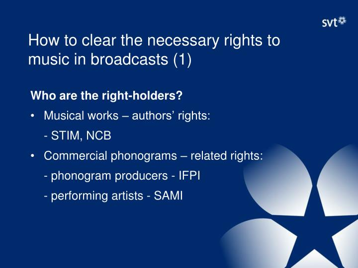 How to clear the necessary rights to music in broadcasts (1)