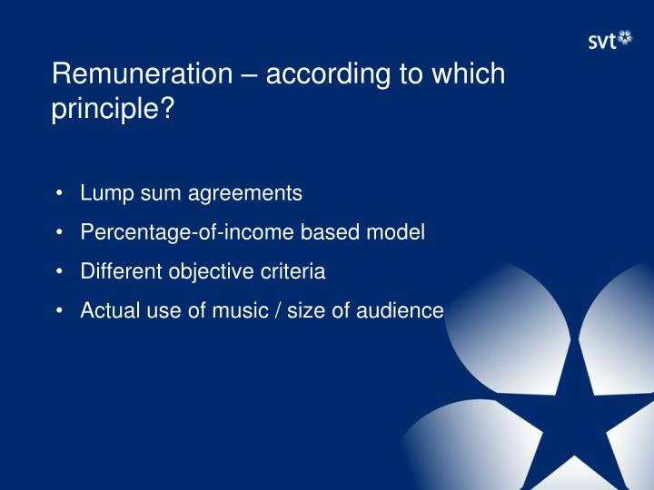 Remuneration – according to which principle?