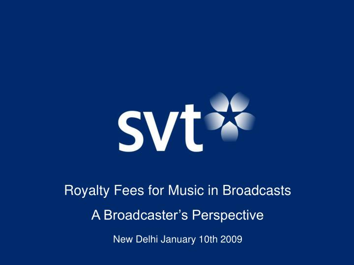 Royalty Fees for Music in Broadcasts