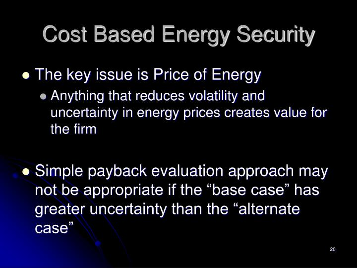 Cost Based Energy Security