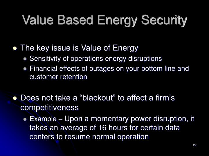 Value Based Energy Security