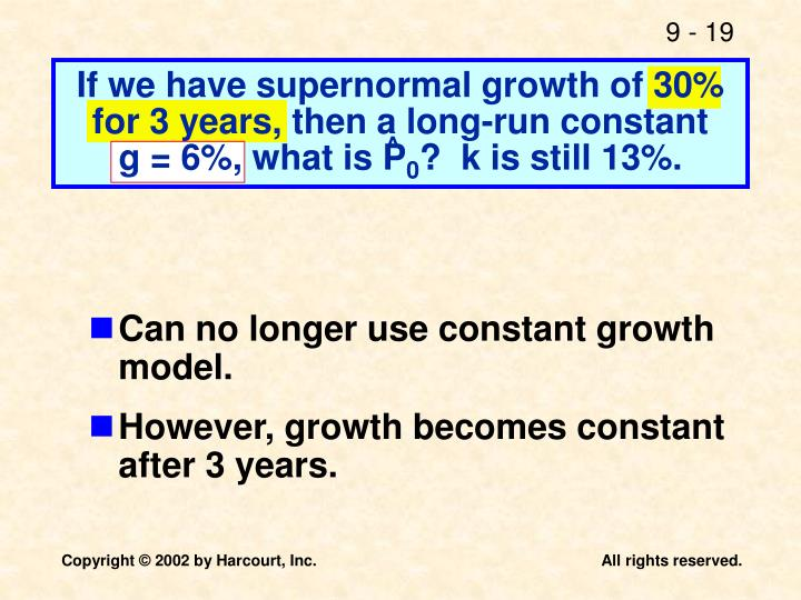 If we have supernormal growth of 30% for 3 years, then a long-run constant