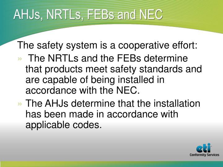 AHJs, NRTLs, FEBs and NEC