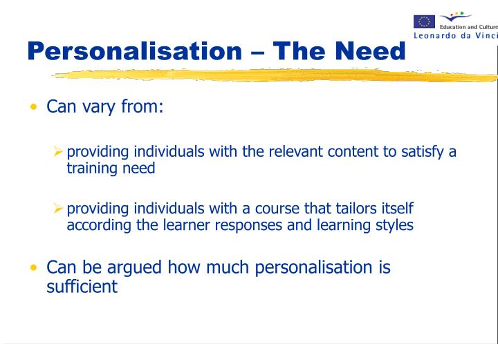 Personalisation – The Need