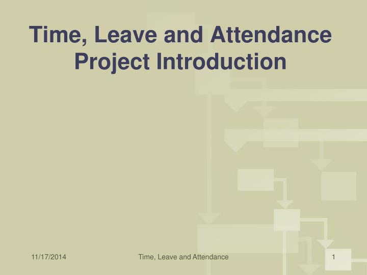 time leave and attendance project introduction
