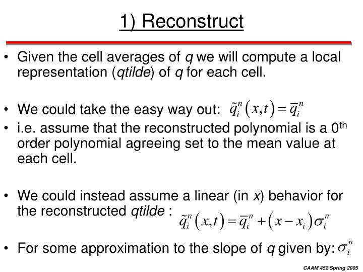 1) Reconstruct