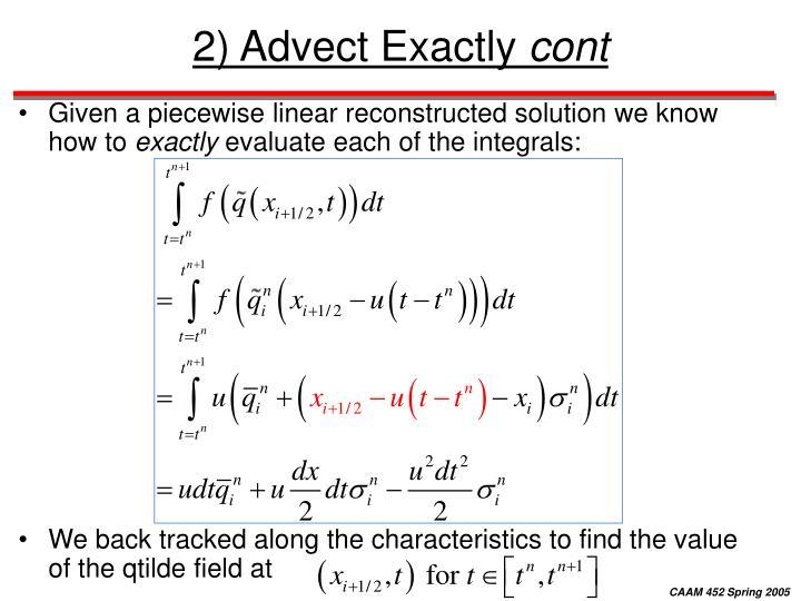 2) Advect Exactly