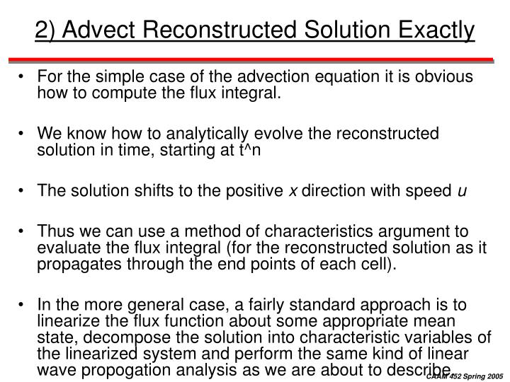 2) Advect Reconstructed Solution Exactly