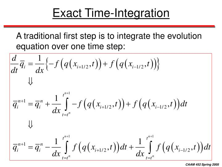 Exact Time-Integration