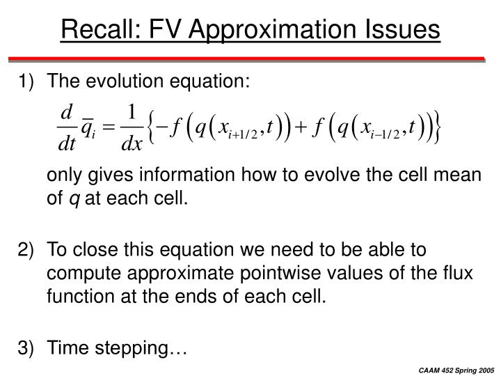 Recall: FV Approximation Issues