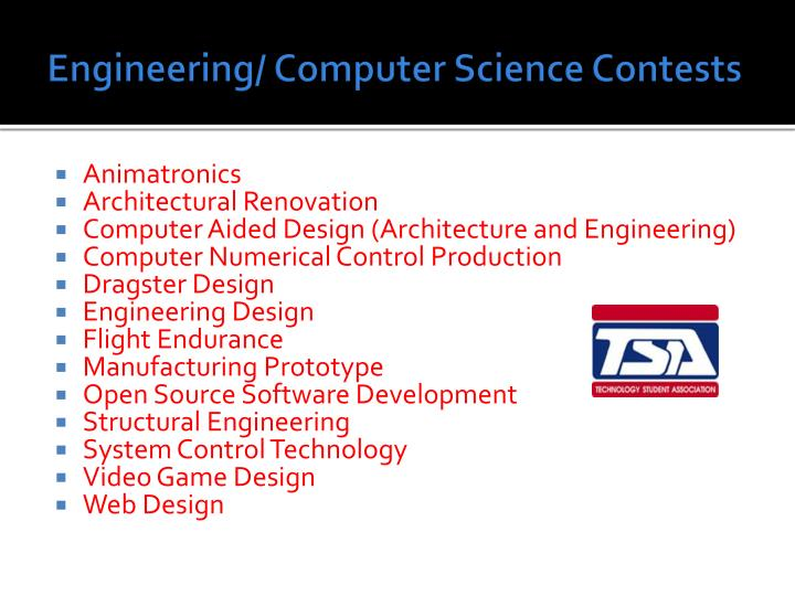 Engineering/ Computer Science Contests