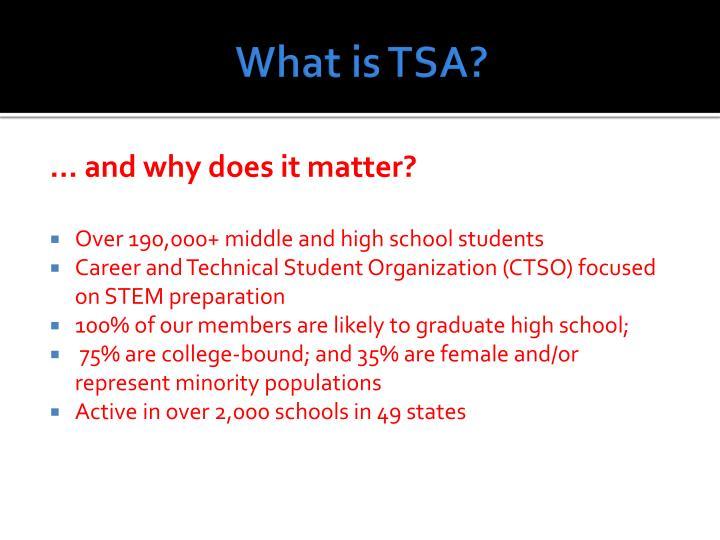 What is TSA?