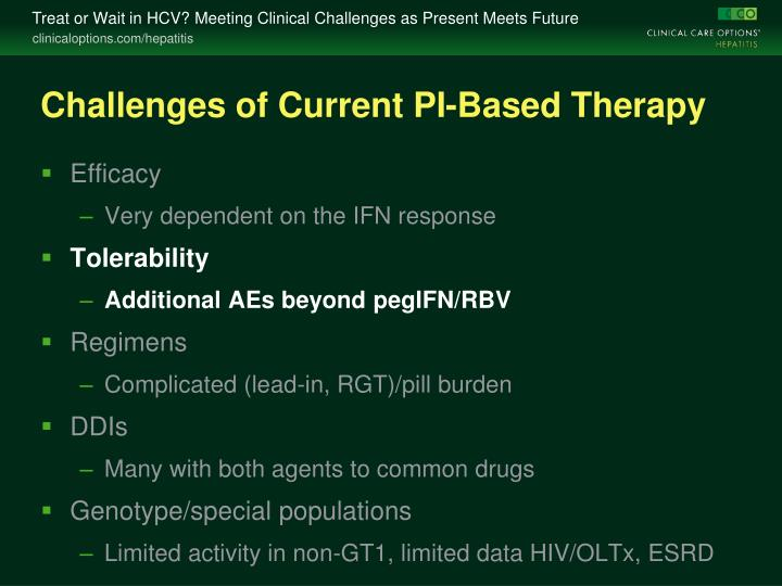 Challenges of Current PI-Based Therapy