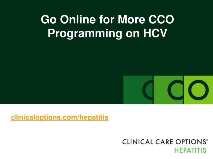 Go Online for More CCO