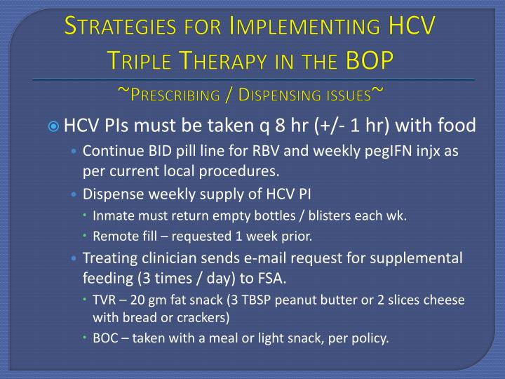 Strategies for Implementing HCV Triple Therapy in the BOP