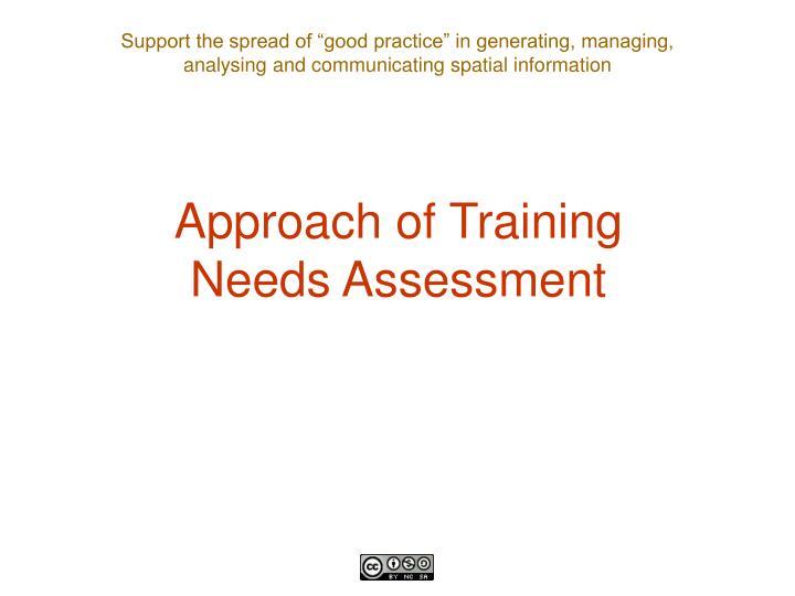 Approach of Training Needs Assessment