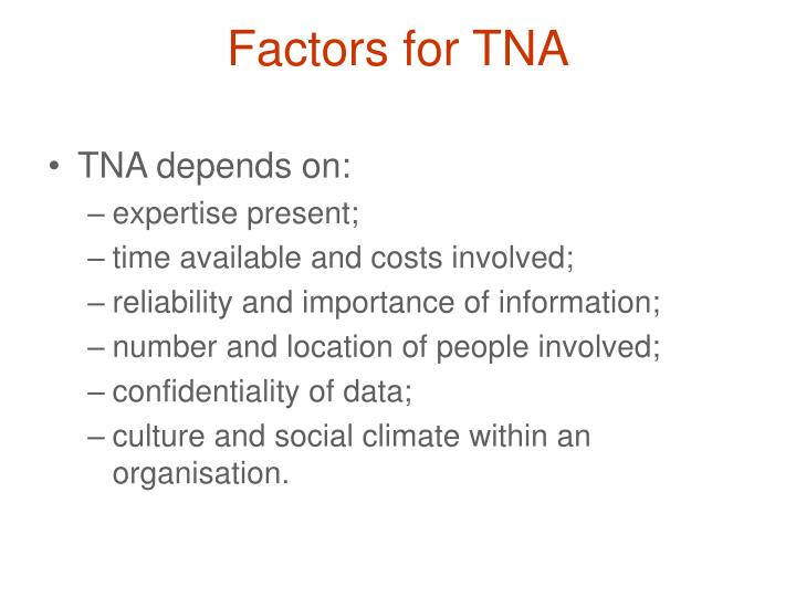 Factors for TNA