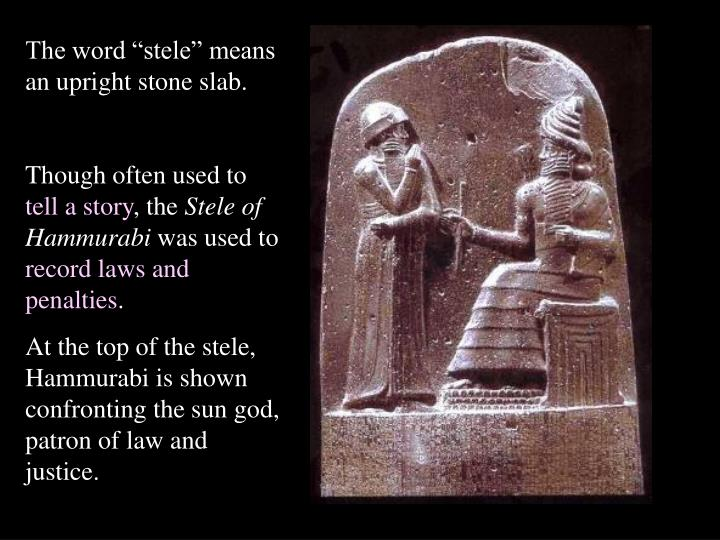 """The word """"stele"""" means an upright stone slab."""
