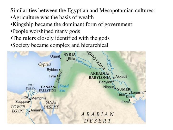 Similarities between the Egyptian and Mesopotamian cultures: