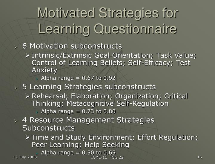 Motivated Strategies for Learning Questionnaire