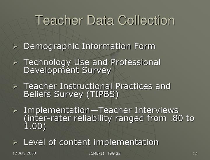 Teacher Data Collection