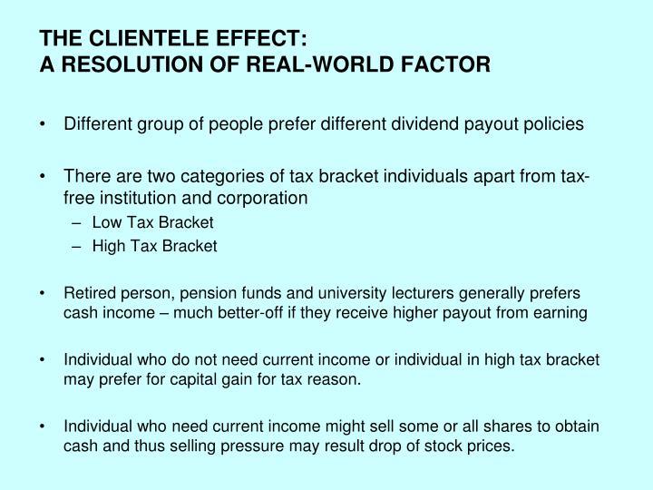 THE CLIENTELE EFFECT: