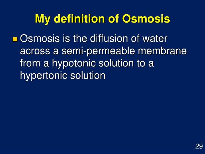 My definition of Osmosis