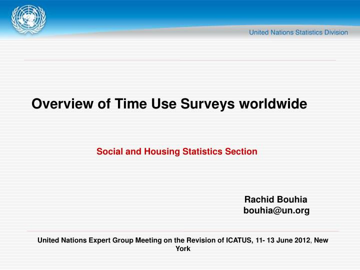Overview of Time Use Surveys worldwide