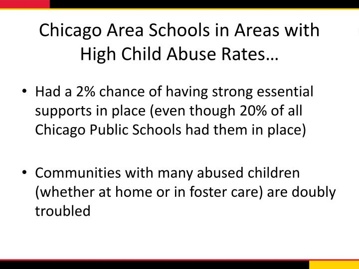 Chicago Area Schools in Areas with High Child Abuse Rates…