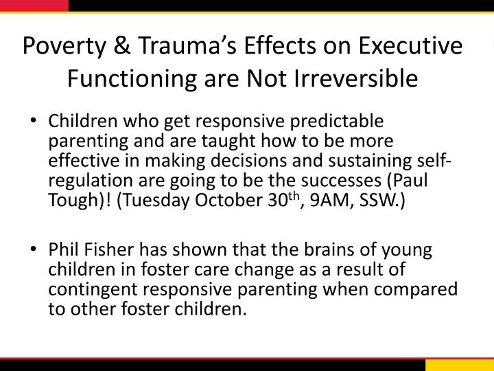 Poverty & Trauma's Effects on Executive Functioning are Not Irreversible
