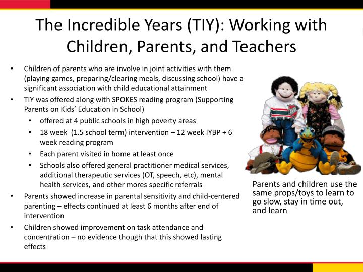 The Incredible Years (TIY): Working with Children, Parents, and Teachers