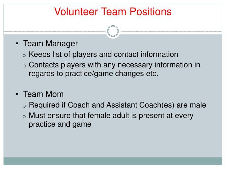 Volunteer Team Positions