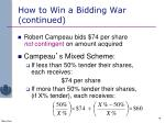 how to win a bidding war continued