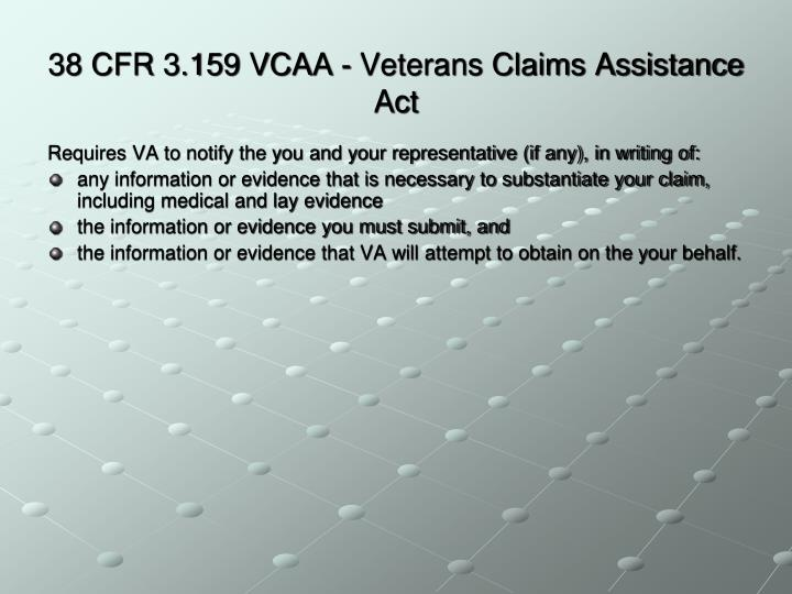 38 CFR 3.159 VCAA - Veterans Claims Assistance Act