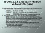 38 cfr 3 2 3 3 3 12a death pension va form 21 534 initial