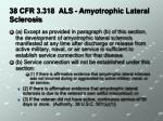 38 cfr 3 318 als amyotrophic lateral sclerosis