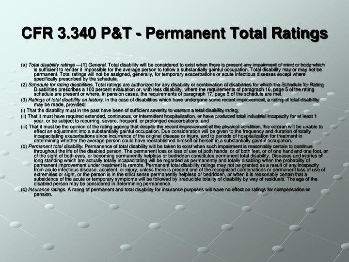 CFR 3.340 P&T - Permanent Total Ratings