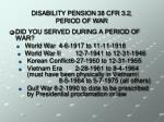 disability pension 38 cfr 3 2 period of war
