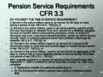 pension service requirements cfr 3 3