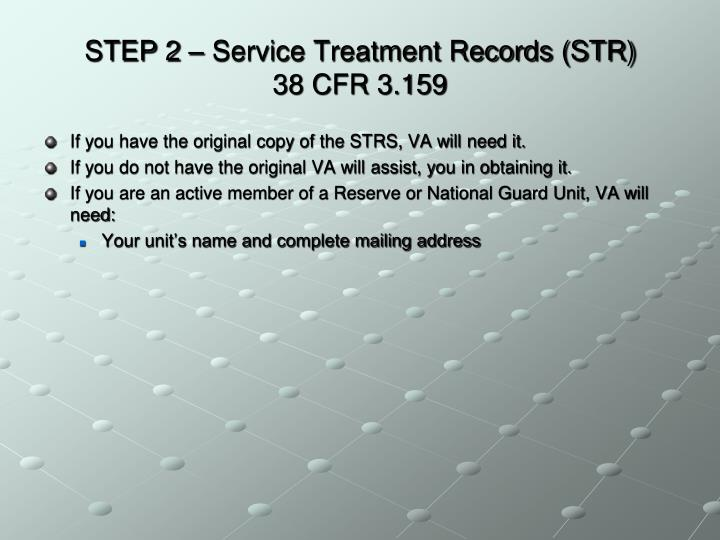 STEP 2 – Service Treatment Records (STR)