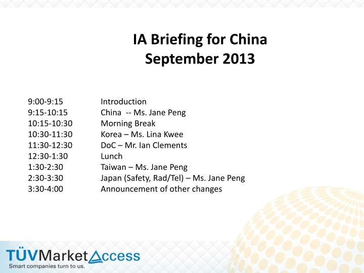 IA Briefing for China