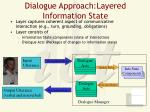 dialogue approach layered information state