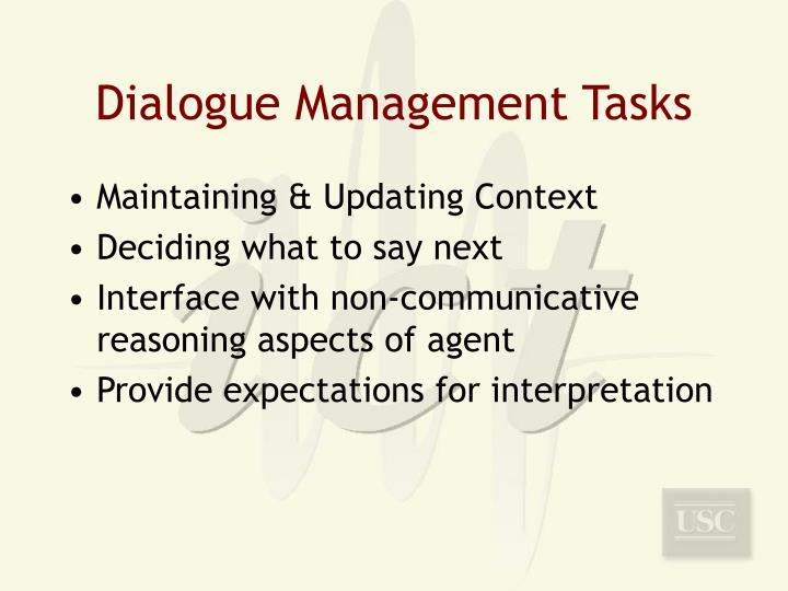 Dialogue Management Tasks