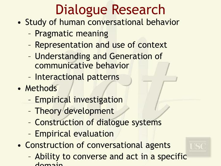 Dialogue Research