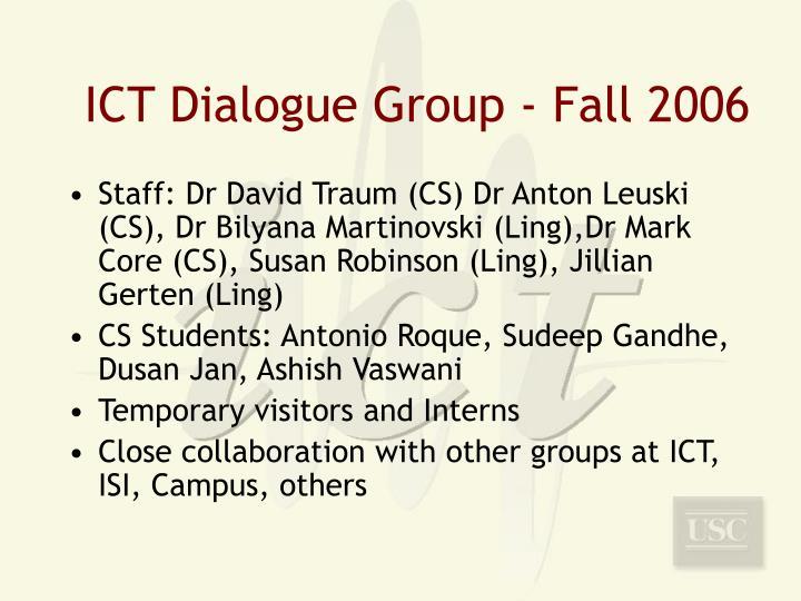 ICT Dialogue Group - Fall 2006
