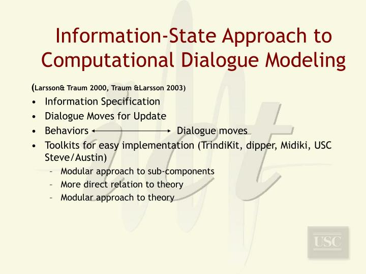 Information-State Approach to Computational Dialogue Modeling