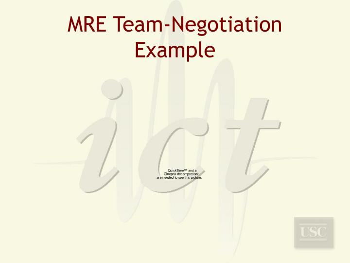 MRE Team-Negotiation Example